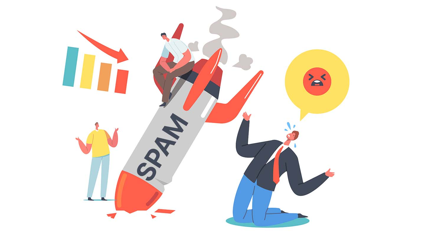 avoid spamming because its a customer experience mistakes