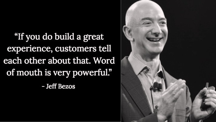 Jeff Bezos word of mouth