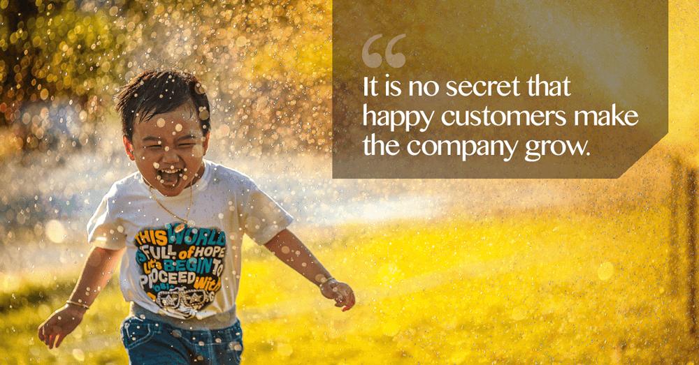 happy customers make the company grow