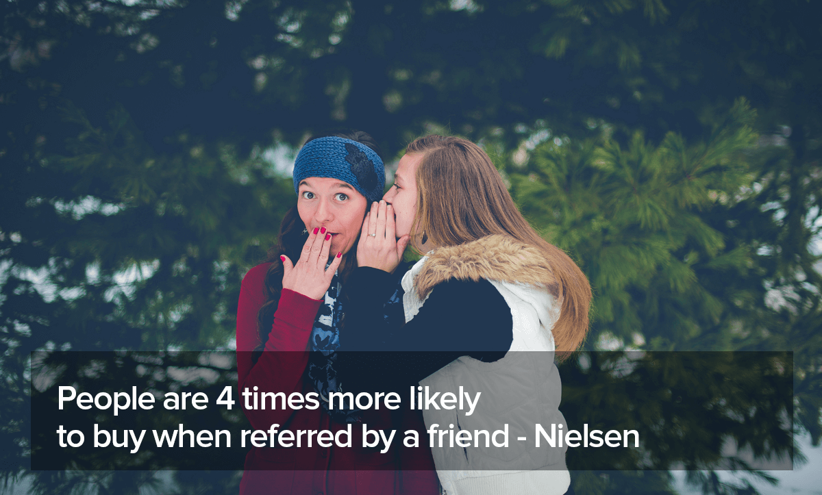 Customer Referral Programs quote about people are 4 times more likely to buy when referred by a friend