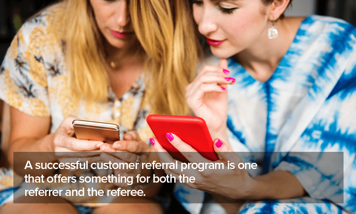 Customer Referral Programs that really work