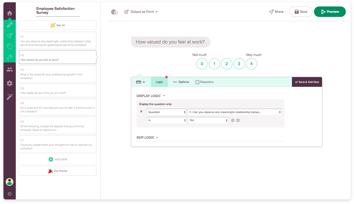 Best Survey Tool Feature : Question Display Logic & Branching.