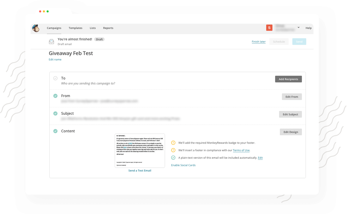 Collect feedback periodically with MailChimp survey integration