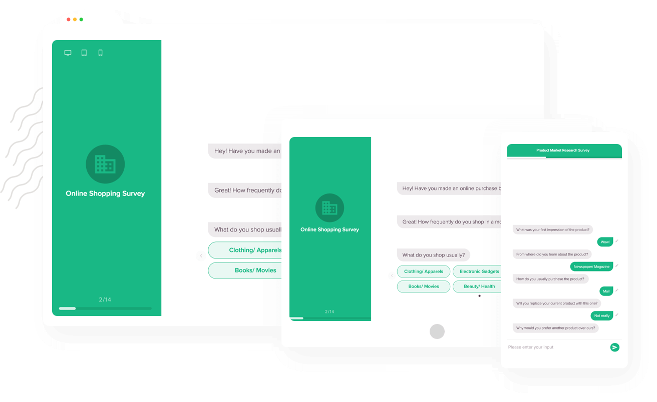 SurveySparrow supports all major devices to do surveys quite efficiently.