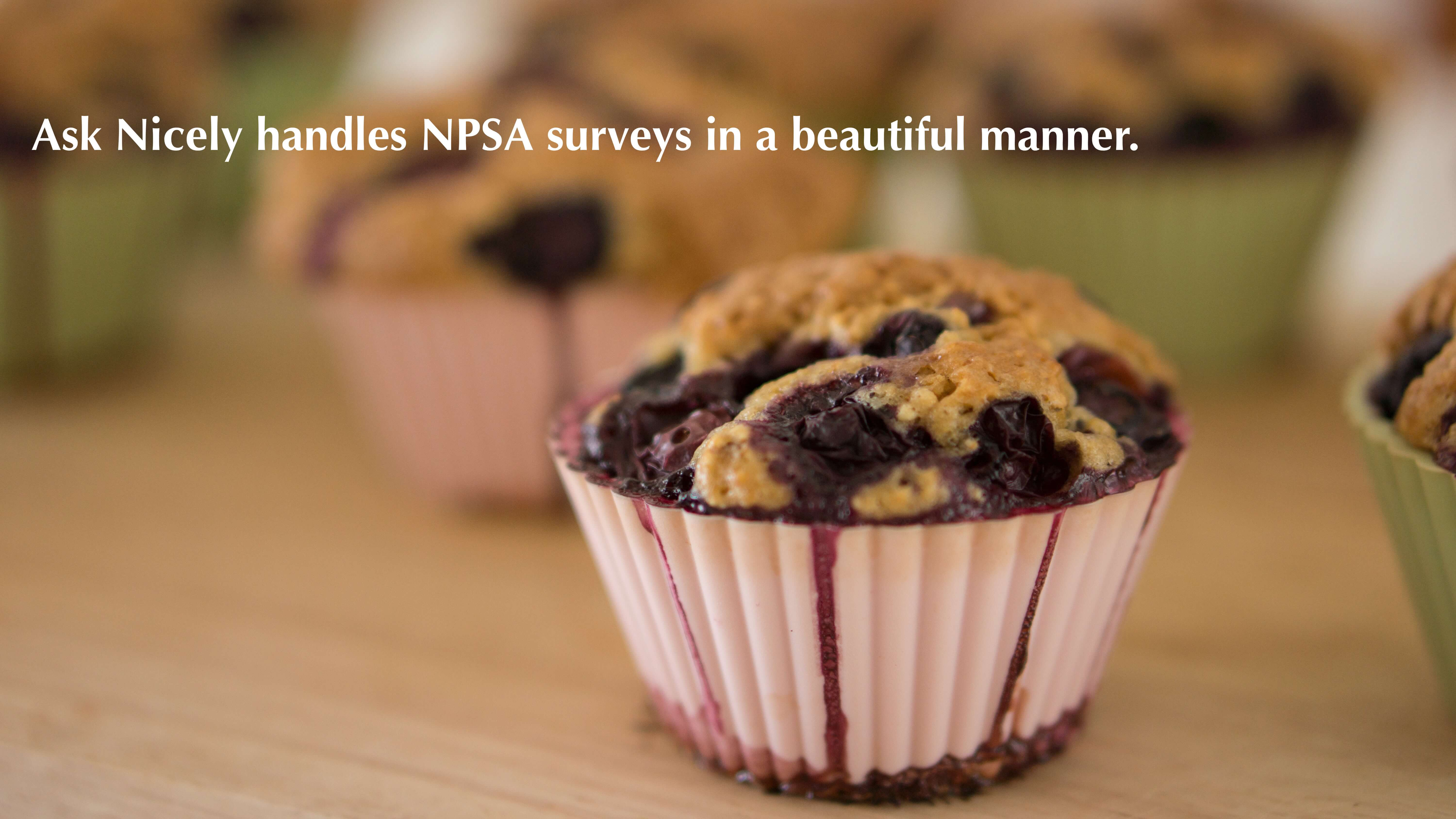 Ask Nicely handles NPSA surveys in a beautiful manner.