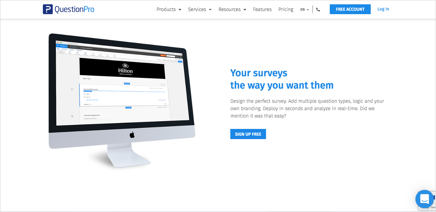 One of the leading online survey tools, Question Pro helps you create efficient surveys, polls, and quizzes within minutes.