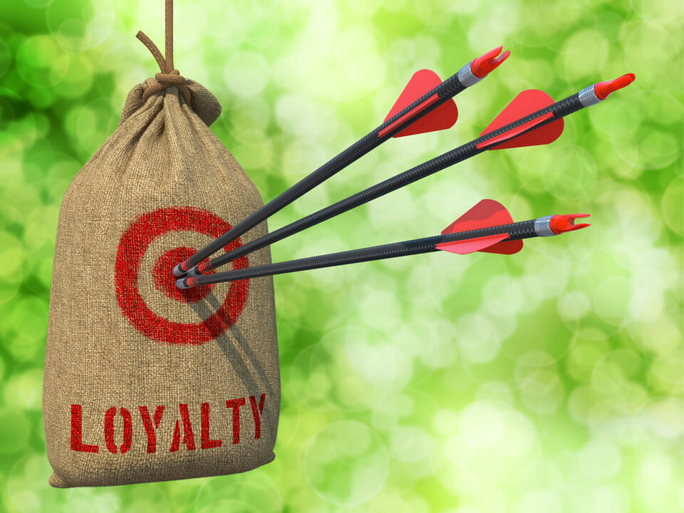 earned, not bought. ways to increase customer loyalty