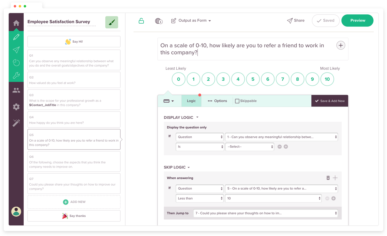 Pose only relevant questions and personalize your 360 feedback surveys.
