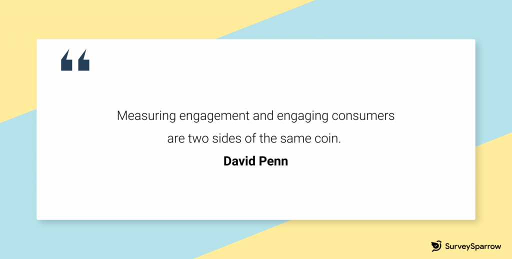 David Penn: Measuring engagement and engaging consumers are two sides of the same coin