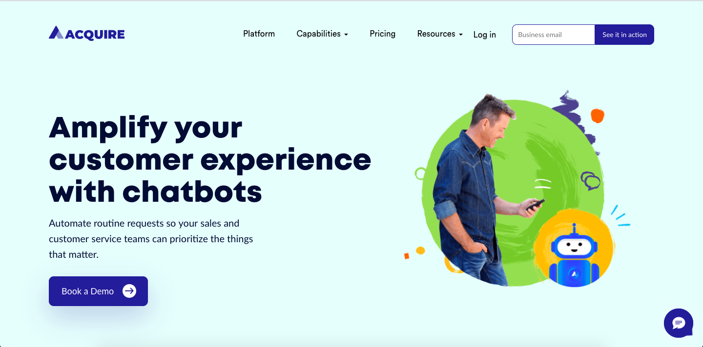 Acquire is an AI-powered chatbot that works 24*7 to solve all customer queries.