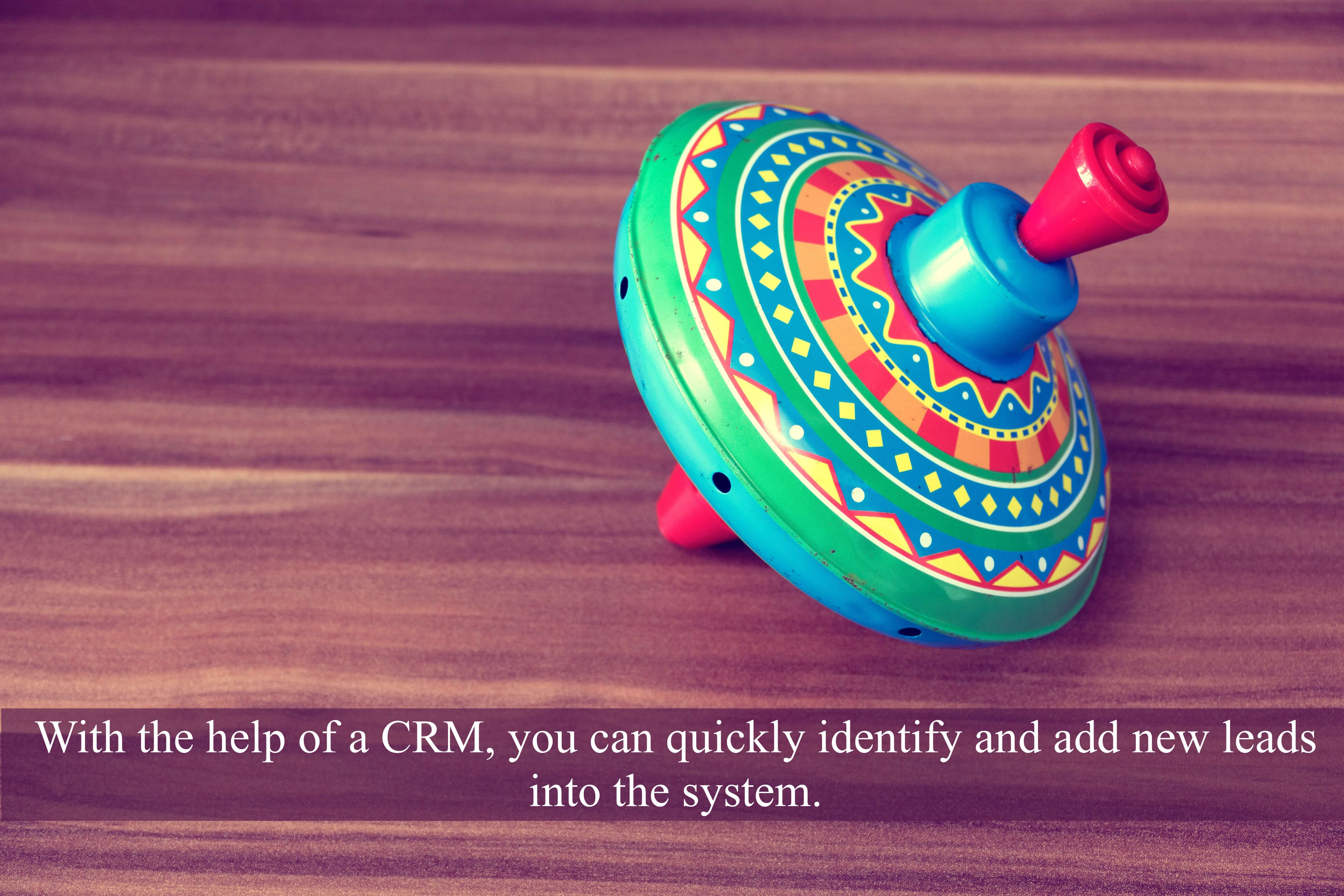 With the help of a CRM, you can quickly identify and add new leads into the system.