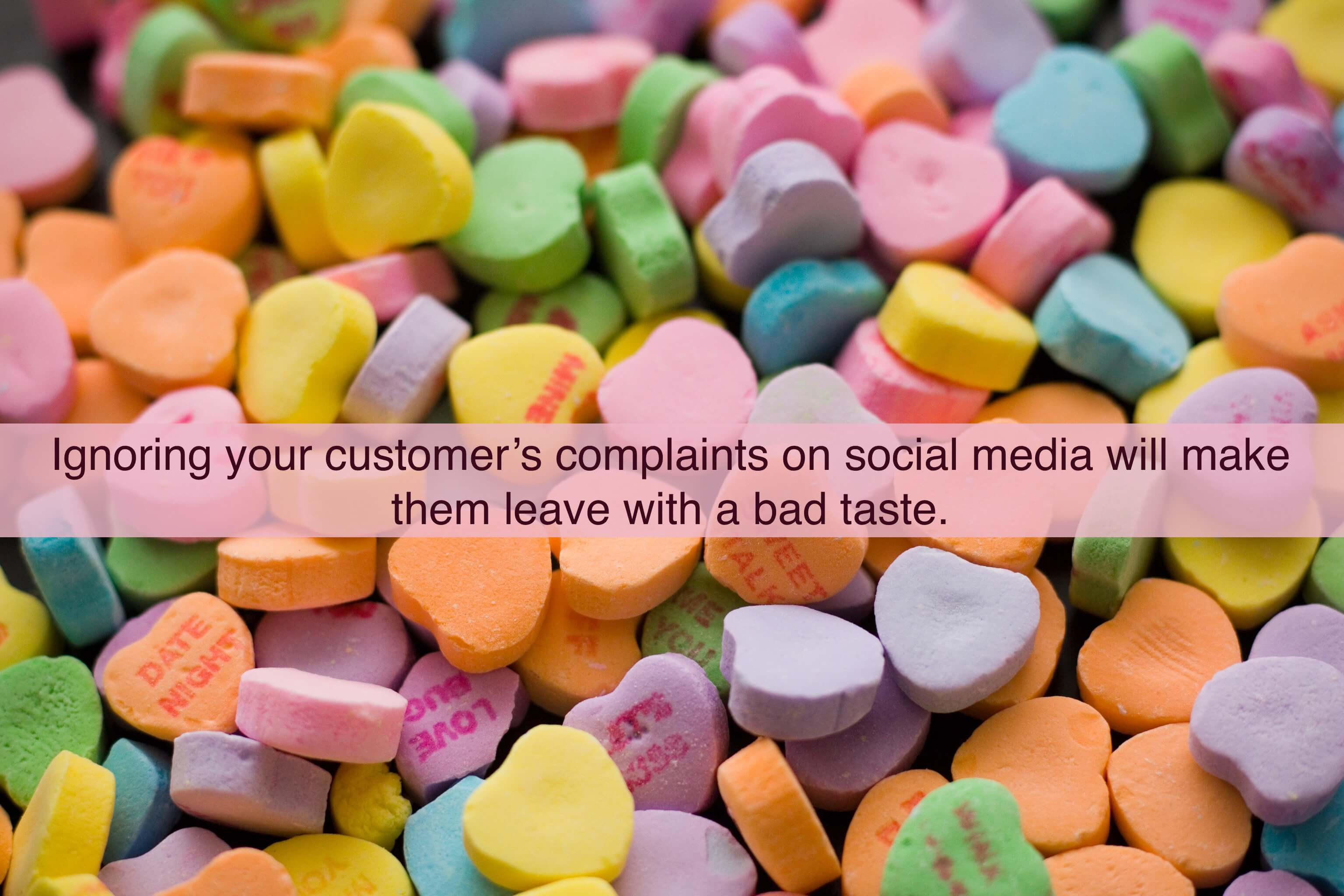 4. Ignoring your customer's complaints on social media will make them leave with a bad taste.
