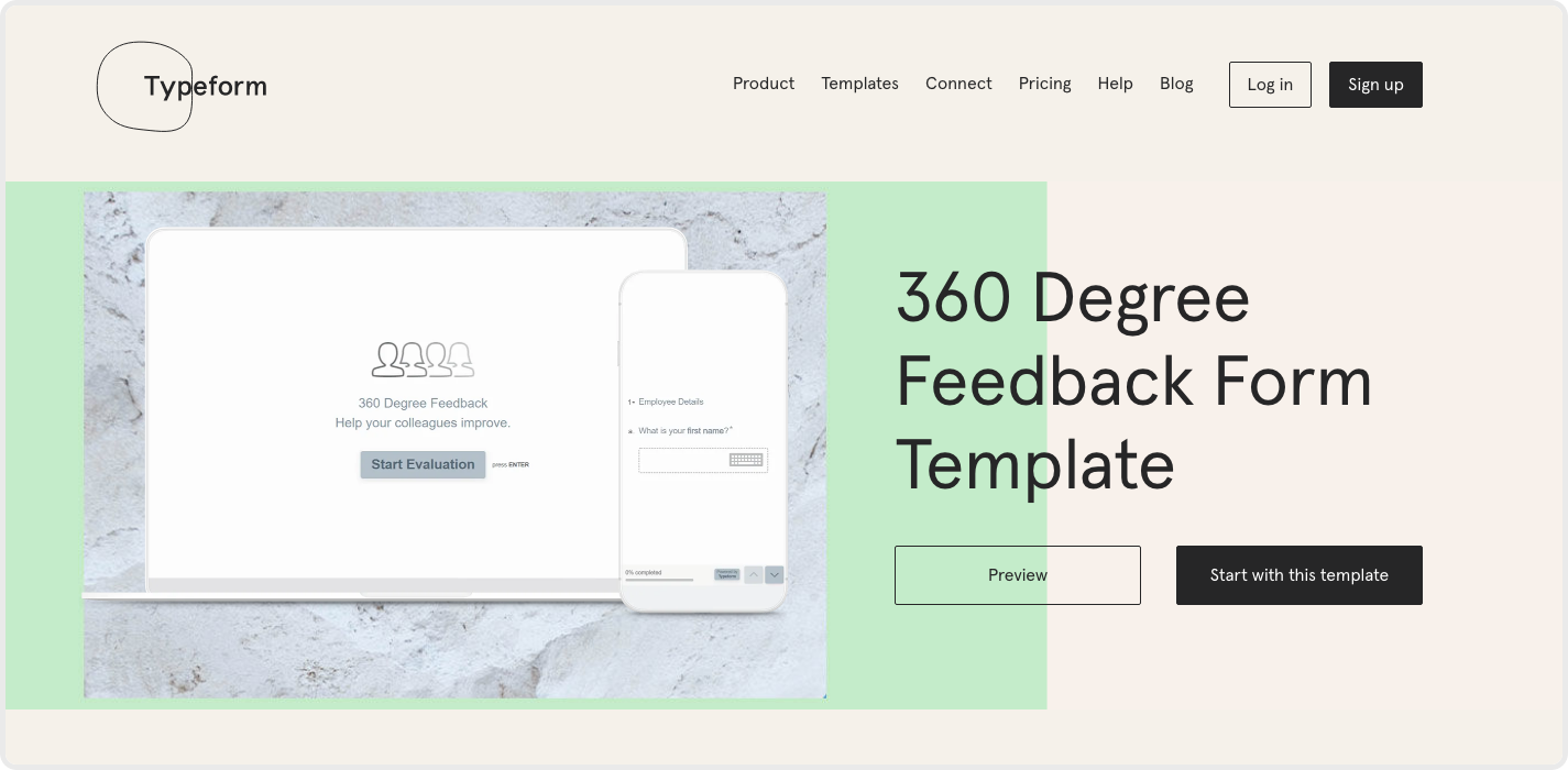 The 360 evaluation process in Typeform helps you collect responses from your whole team instantly, with ease