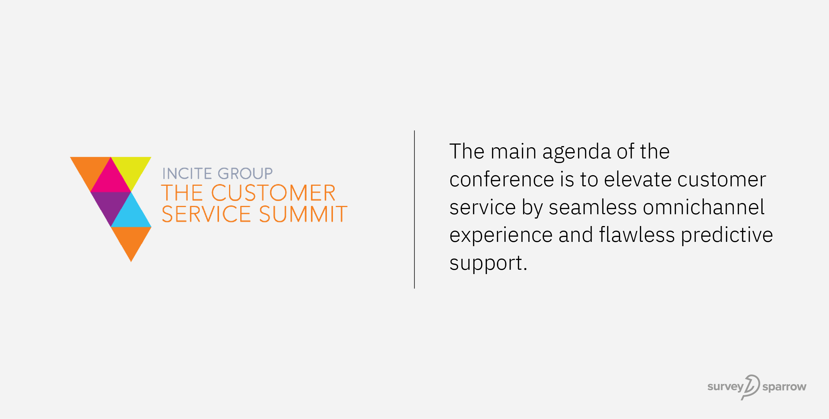 The Customer Service Summit is a CX conference dedicated to the sphere of customer service.