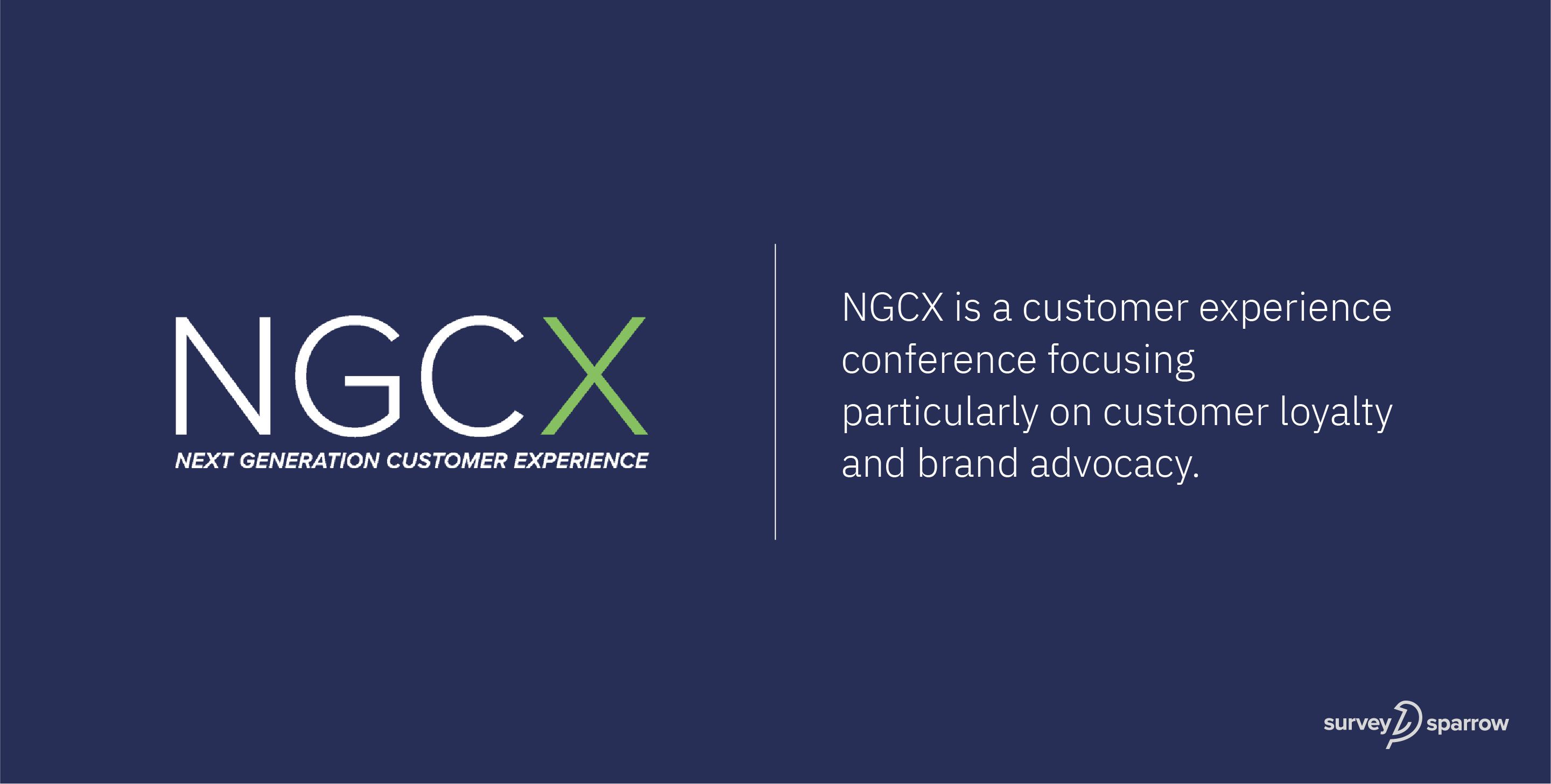 If you are looking to attend customer experience conferences focusing particularly on customer loyalty and brand advocacy, then NGCX is the right platform.