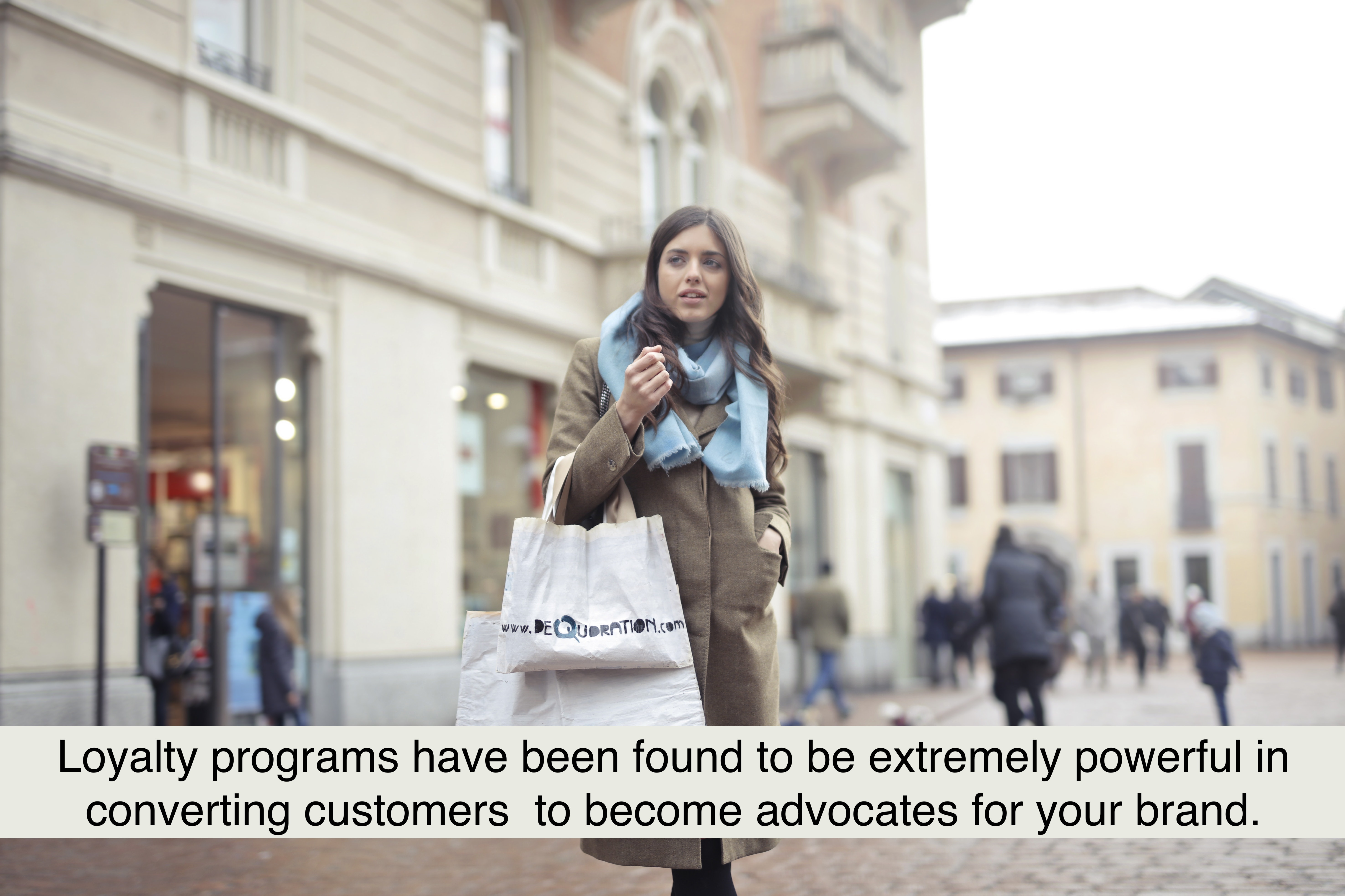 Loyalty programs have been found to be extremely powerful in converting customers to become advocates for your brand.