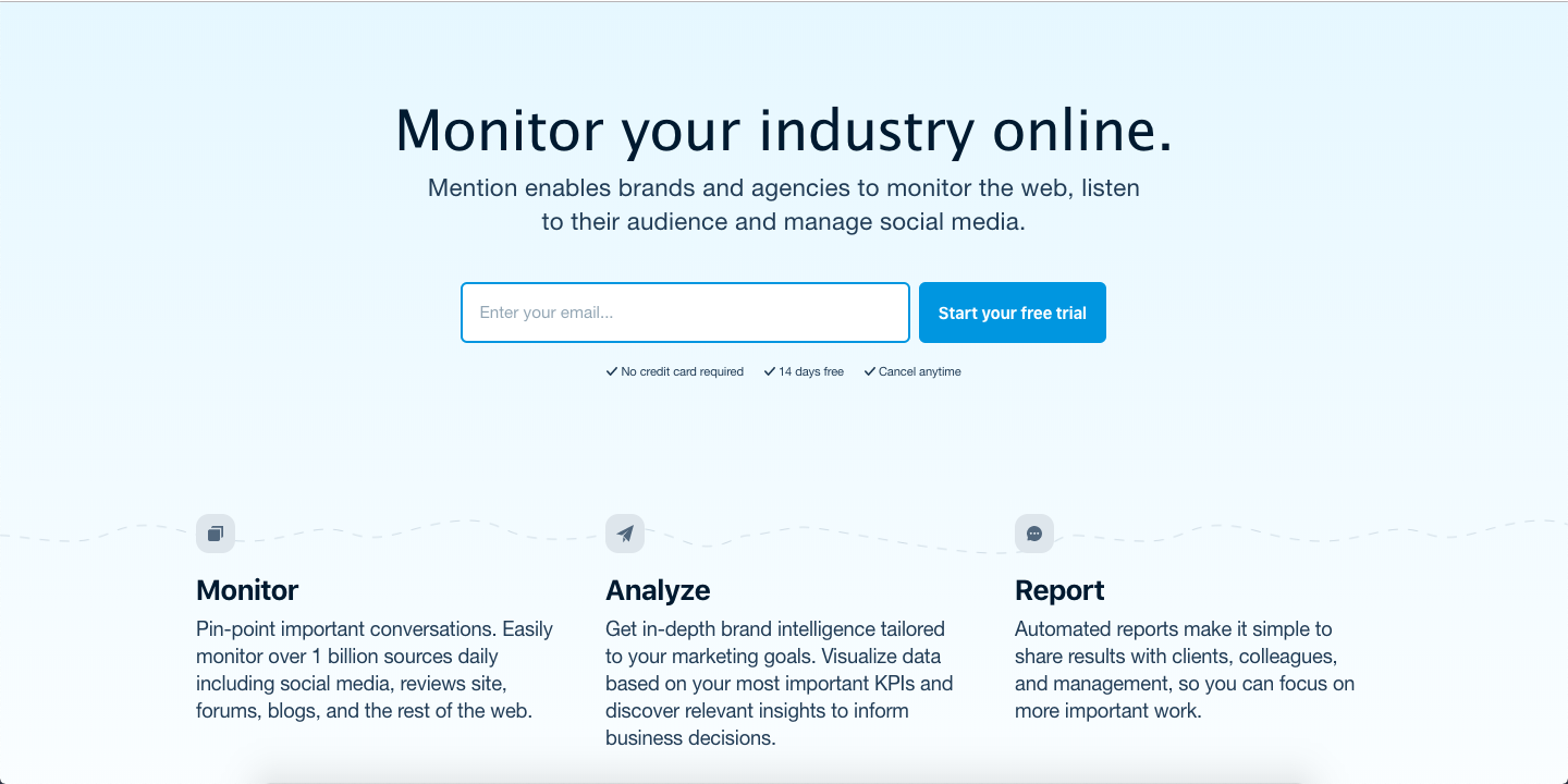 Mention allows you to keep track of social media and identify mentions in online conversation threads.