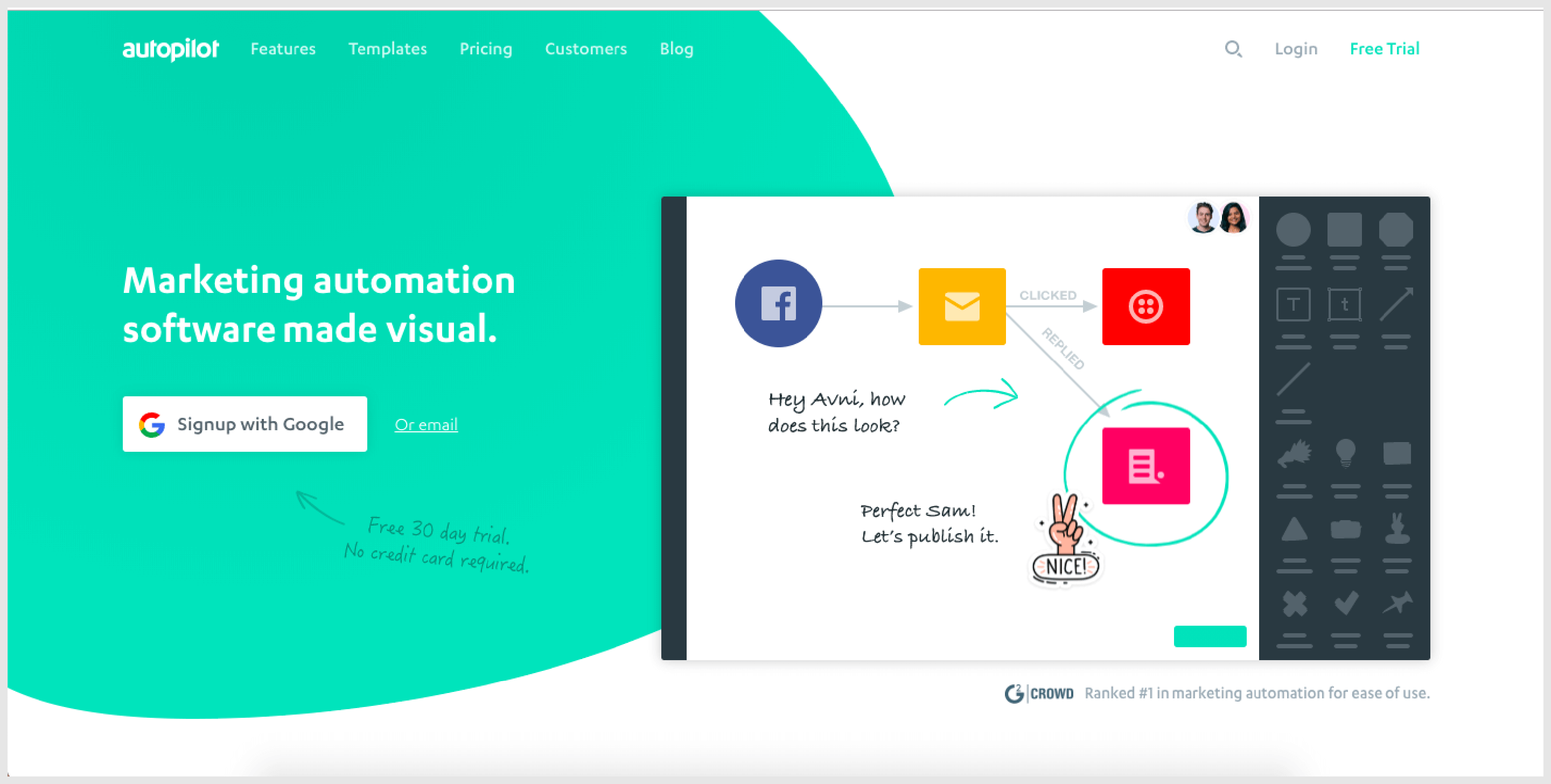 Autopilot is a platform that provides marketing automation services to facilitate capture and conversion of leads, customer relationship andengagement.