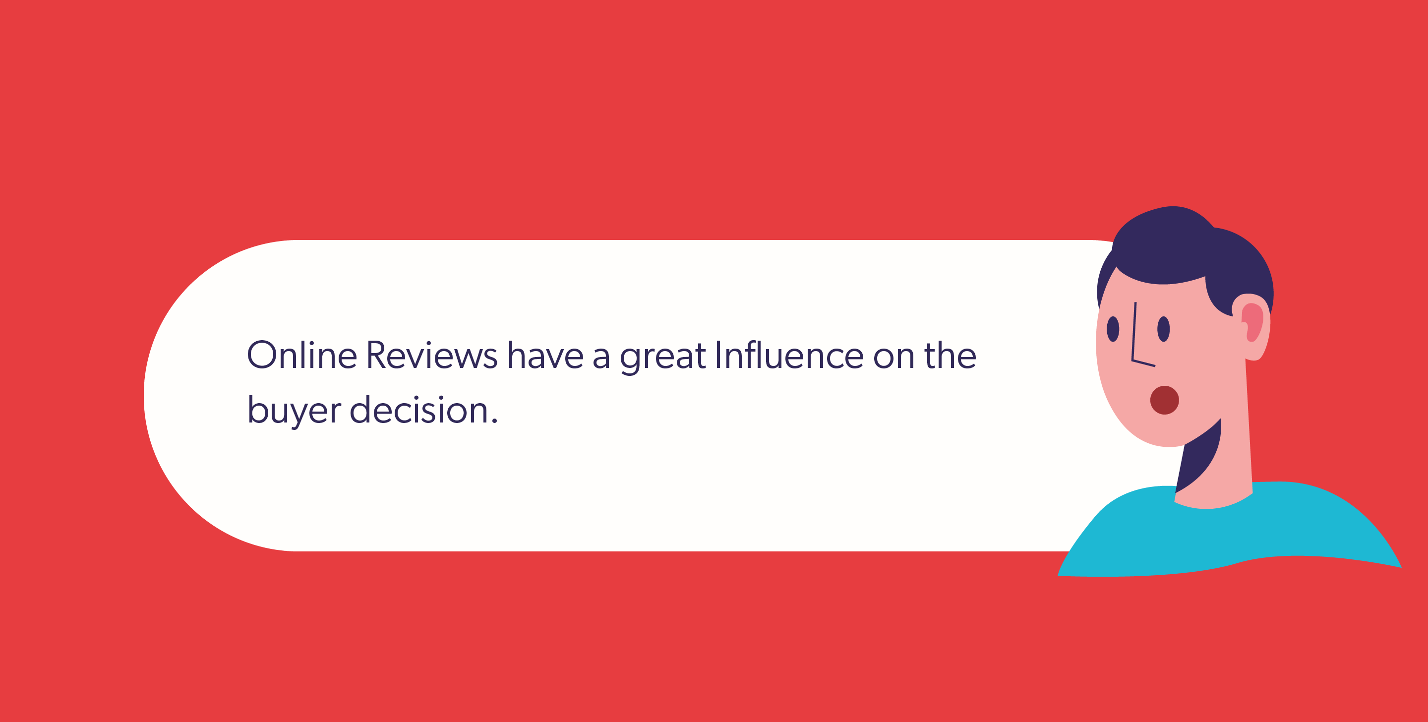 Online Reviews have a great Influence on the buyer decision.
