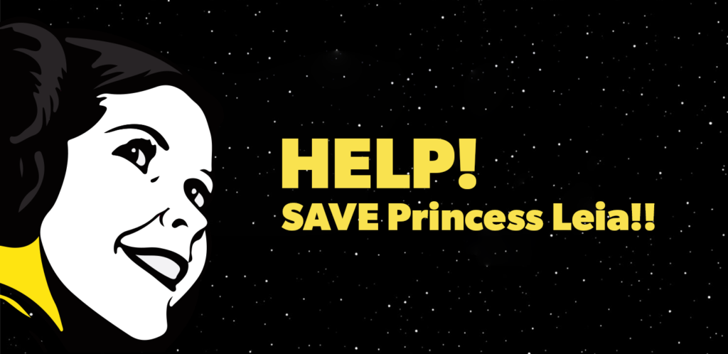Help!! Save Princess Leia from the Evil Hutts and be the chosen Jedi.