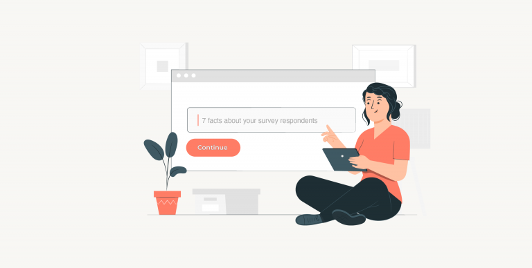 7 facts about your survey respondents you wish you knew