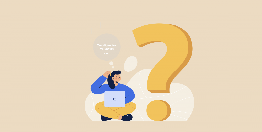 Questionnaire vs Survey