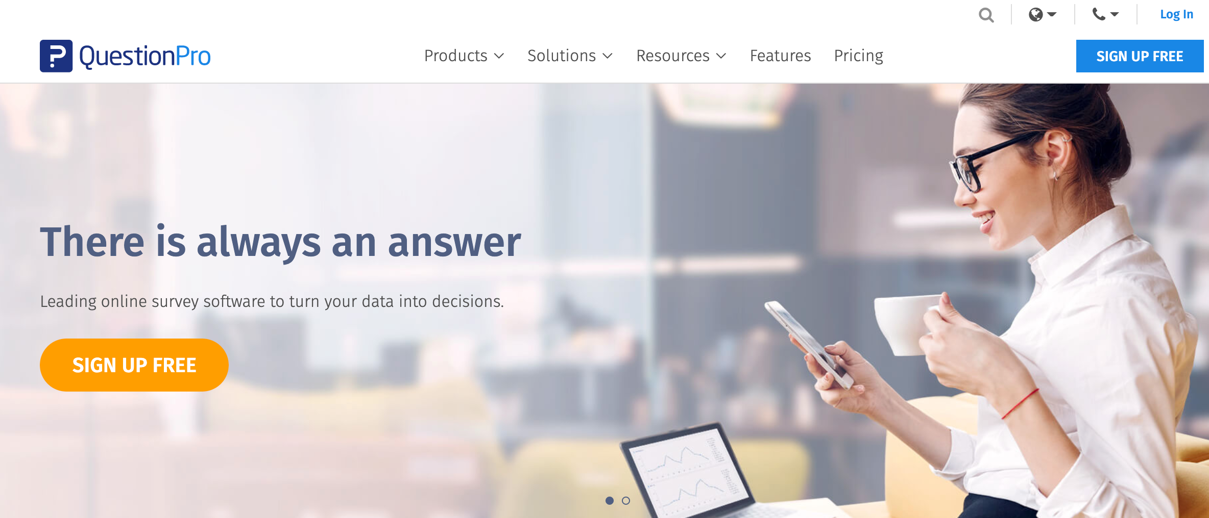 QuestionPro is simple and easy to use and includes tools for creating, distributing, and analyzing online feedbacks.